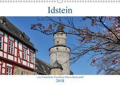 Idstein vom Frankfurter Taxifahrer Petrus Bodenstaff (Wandkalender 2018 DIN A3 quer) von Bodenstaff,  Petrus