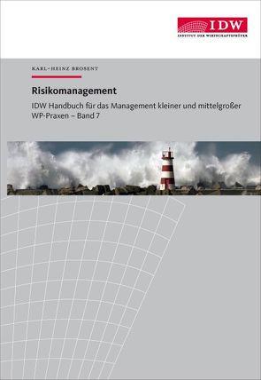 IDW Handbuch für das Management kleiner und mittelgroßer WP-Praxen von Brosent,  Karl-Heinz, Brückner,  Andrea, Poll,  Jens