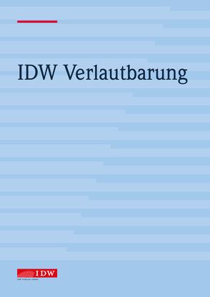 IDW Standard: Grundsätze zur Durchführung von Unternehmensbewertungen