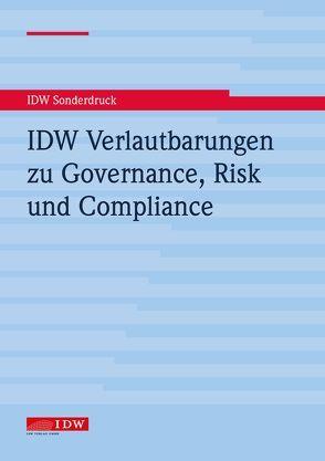 IDW Verlautbarungen zu Governance, Risk und Compliance von Institut der Wirtschaftsprüfer