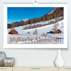 Idyllische Almhütten (Premium, hochwertiger DIN A2 Wandkalender 2020, Kunstdruck in Hochglanz) von Kramer,  Christa