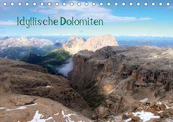 Idyllische Dolomiten (Tischkalender 2019 DIN A5 quer) von Albicker,  Gerhard