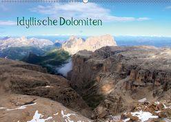 Idyllische Dolomiten (Wandkalender 2019 DIN A2 quer) von Albicker,  Gerhard