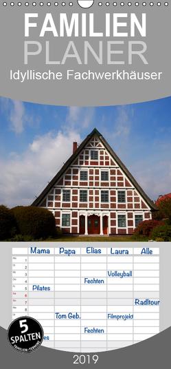 Idyllische Fachwerkhäuser – Familienplaner hoch (Wandkalender 2019 , 21 cm x 45 cm, hoch) von Rix,  Veronika