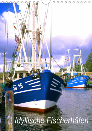 Idyllische Fischerhäfen (Wandkalender 2020 DIN A4 hoch) von Reupert,  Lothar