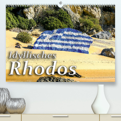 Idyllisches Rhodos (Premium, hochwertiger DIN A2 Wandkalender 2020, Kunstdruck in Hochglanz) von Kuebler,  Harry