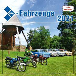 IFA-Fahrzeuge 2021 von Böttger,  Thomas
