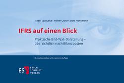 IFRS auf einen Blick von Grote,  Rainer, Hansmann,  Marc, Keitz,  Isabel von