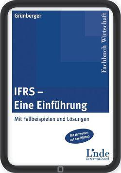 IFRS – eine Einführung von Grünberger,  Herbert