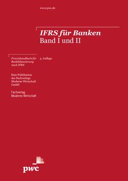 IFRS für Banken von Barz,  Katja, Burghardt,  Markus, Eckes,  Burkhard, Flick,  Peter, Weigel,  Wolfgang