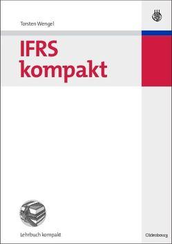 IFRS kompakt von Wengel,  Torsten