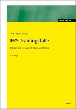 IFRS Trainingsfälle von Beermann,  Thomas, Bruns,  Carsten, Dölle,  Bernward, Feldmann,  Matthias, Lüchtefeld,  Ralf, Rein,  Wolfgang, Sachse-Fischer,  Gabriele, Schwiete,  Heinz, Vosen,  Martin