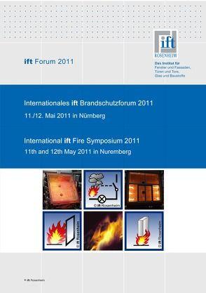 ift- Brandschutzforum 2011 von ift Rosenheim GmbH