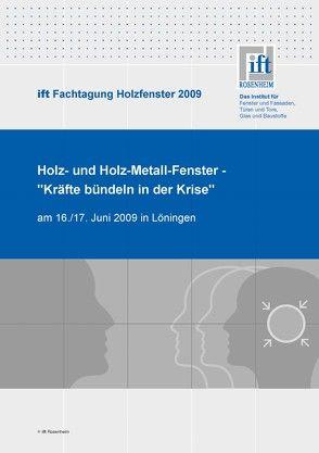 ift Fachtagung Holzfenster 2009 von ift Rosenheim GmbH