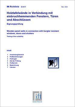 ift-Richtlinie EI-01/1 – Holztafelwände in Verbindung mit einbruchhemmenden Fenstern, Türen und Abschlüssen. von ift Rosenheim GmbH