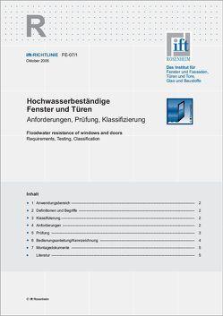 ift-Richtlinie FE-07/1 – Hochwasserbeständige Fenster und Türen – Anforderungen, Prüfung, Klassifizierung von ift Rosenheim GmbH