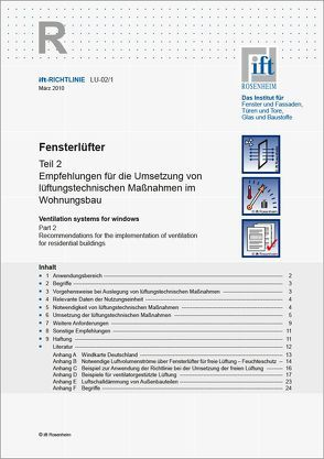 ift-Richtlinie LU-02/1 – Fensterlüfter Teil 2: Empfehlungen für die Umsetzung von lüftungstechnischen Maßnahmen im Wohnungsbau von ift Rosenheim GmbH