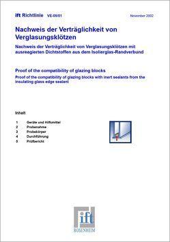 ift-Richtlinie VE-05/1 – Nachweis der Verträglichkeit von Verglasungsklötzen. von ift Rosenheim GmbH