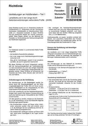 ift-Richtlinie – Verklebungen an Holzfenstern – Teil 1: Lamellierte und in der Länge durch Keilzinkenverbindungen verbundene Profile von ift Rosenheiim GmbH