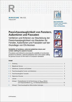 ift-Richtlinie WA-15/2 Passivhaustauglichkeit von Fenstern, Aussentüren und Fassaden von ift Rosenheim GmbH