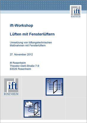 """ift-Workshop """"Lüften mit Fensterlüftern"""" 11/2012 von ift Rosenheim GmbH"""