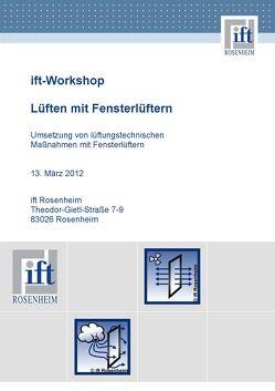 """ift-Workshop """"Lüften mit Fensterlüftern"""" am 13.03.2012 von ift Rosenheim GmbH"""
