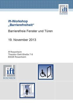 """ift-Workshop """"Universal Design bei Fenstern und Türen"""" von ift Rosenheim GmbH"""