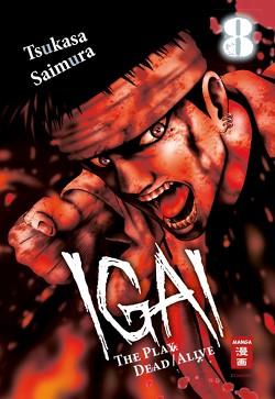 Igai – The Play Dead/Alive 08 von Höfler,  Burkhard, Saimura,  Tsukasa
