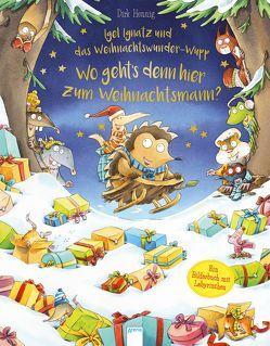 Igel Ignatz und das Weihnachtswunder-Wupp von Hennig,  Dirk