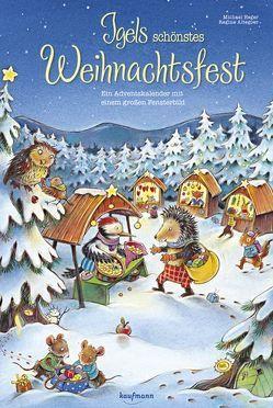 Igels schönstes Weihnachtsfest von Altegoer,  Regine, Heger,  Michael