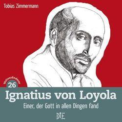 Ignatius von Loyola von Zimmermann,  Tobias