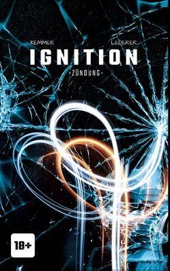 Ignition von Kemmer,  Helmut-Michael, Lederer,  Thomas F.J.