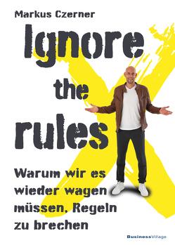 Ignore the rules von Czerner,  Markus