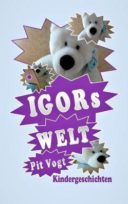 Igors Welt – Der geheimnisvolle Schrein von Vogt,  Pit