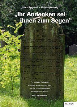 """""""Ihr Andenken sei ihnen zum Segen"""" von Eggerath,  Hanna, Neunzig,  Helmut"""