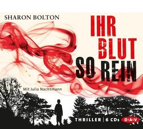 Ihr Blut so rein von Bezzenberger,  Marie-Luise, Bolton,  Sharon