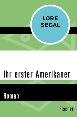 Ihr erster Amerikaner von Leipold,  Inge, Segal,  Lore