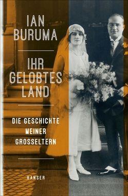 Ihr Gelobtes Land von Buruma,  Ian, Schaden,  Barbara