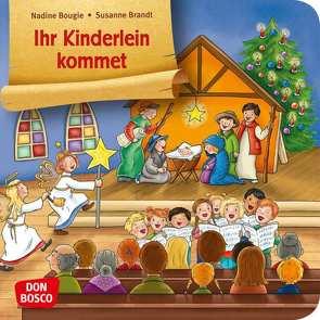 Ihr Kinderlein kommet von Bougie,  Nadine, Brandt,  Susanne