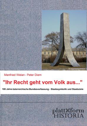 """""""Ihr Recht geht vom Volk aus …"""" von Diem,  Peter, Welan,  Manfried"""