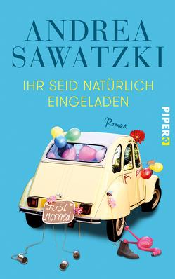 Ihr seid natürlich eingeladen von Sawatzki,  Andrea