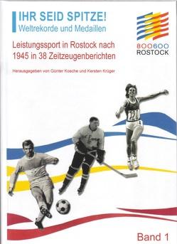 Ihr seid Spitze! Weltrekorde und Medaillen von Kosche,  Günter,  Krüger,  Kersten