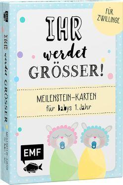 Ihr werdet größer! Meilenstein-Karten für Babys 1. Jahr – Für Zwillinge von Weber,  Mary-Ann