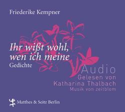 'Ihr wißt wohl, wen ich meine' von Kempner,  Friederike, Thalbach,  Katharina