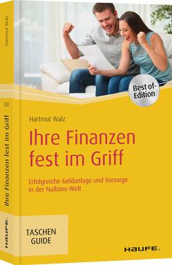 Ihre Finanzen fest im Griff von Walz,  Hartmut