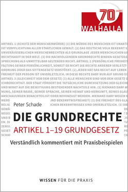 Ihre Grundrechte (Art. 1-19 GG) von Schade,  Peter