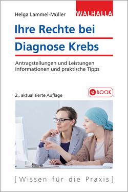Ihre Rechte bei Diagnose Krebs von Müller,  Helga