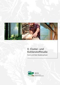 II. Cluster- und Kohlenstoffstudie Forst und Holz Niedersachsen von Fischer,  Christoph, Spellmann,  Hermann, Wördehoff,  René