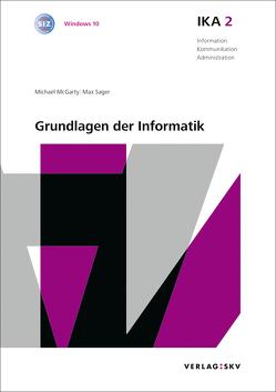 IKA 2: Grundlagen der Informatik, Bundle mit digitalen Lösungen von McGarty,  Michael, Sager,  Max
