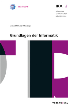 IKA 2: Grundlagen der Informatik, Bundle ohne Lösungen von McGarty,  Michael, Sager,  Max